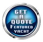GET A QUOTE BUTTON FEATURED YACHTS